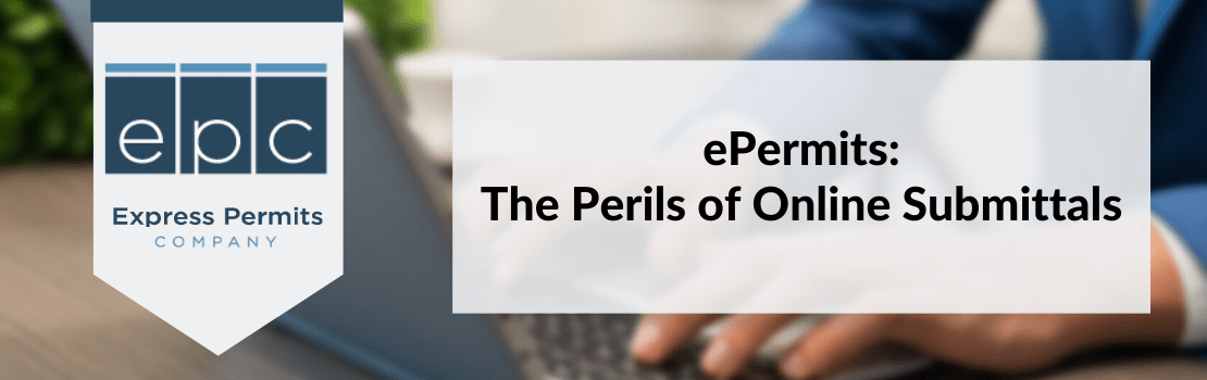 ePermits: The Perils of Online Submittals