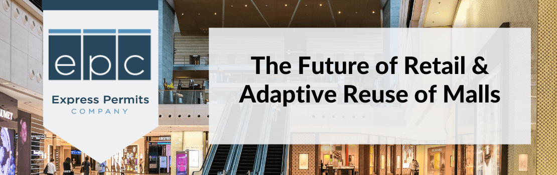 The Future of Retail & Adaptive Reuse of Malls