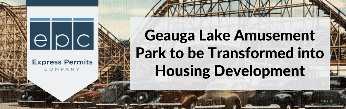 Geauga Lake Amusement Park to be Transformed into Housing Development